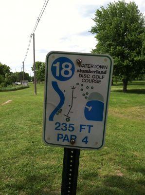 Watertown Slumberland, Main course, Hole 18 Hole sign