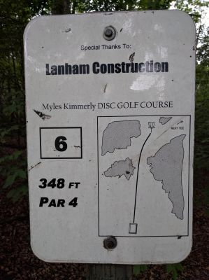 Myles Kimmerly, Main course, Hole 6 Hole sign