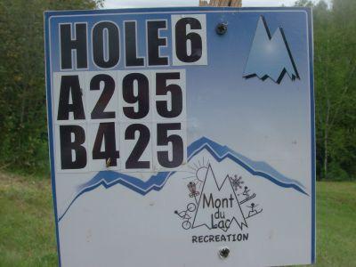 Mount Du Lac Recreation, Main course, Hole 6 Hole sign
