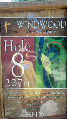 Windwood Presbyterian DGC, Main course, Hole 8 Hole sign