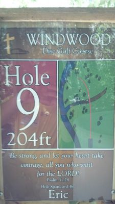 Windwood Presbyterian DGC, Main course, Hole 9 Hole sign