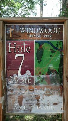 Windwood Presbyterian DGC, Main course, Hole 7 Hole sign