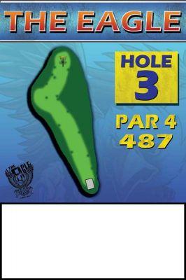 The Eagle, Main course, Hole 3 Hole sign