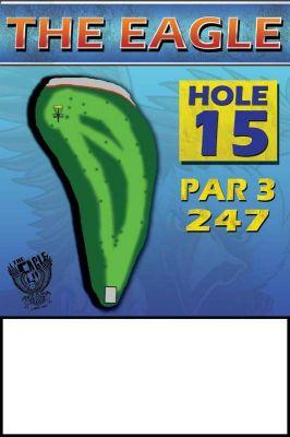 The Eagle, Main course, Hole 15 Hole sign