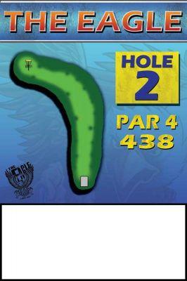 The Eagle, Main course, Hole 2 Hole sign