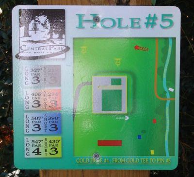 Central Park, Main course, Hole 5 Hole sign