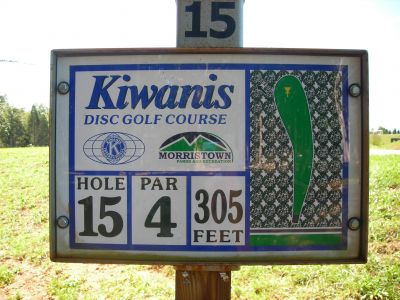 Morristown Kiwanis DGC, Main course, Hole 15 Hole sign
