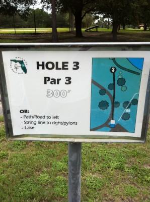 Bill Frederick Park, Turkey Lake , Hole 3 Hole sign