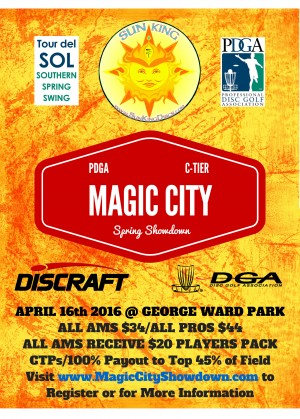 Sun King/Discraft present Magic City Spring Showdown graphic