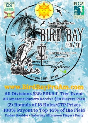Sun King/Prodigy Disc Present Bird Bay Pro/Am graphic