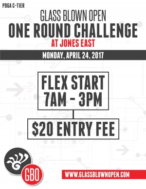 2017 Glass Blown Open One Round Challenge at Jones East graphic