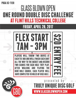 2017 Glass Blown Open One Round Double-Disc Challenge at FHTC presented by Truly Unique Disc Golf graphic