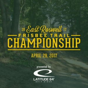 East Roswell Frisbee Trail Championship Presented By Latitude 64 graphic