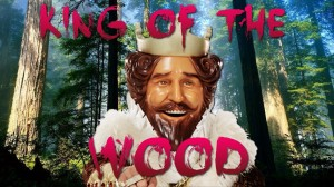 "1st Annual ""King of the Wood"" graphic"