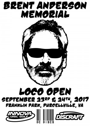 Brent Anderson Memorial LoCo Open (All Pros + MA1, MM1) graphic