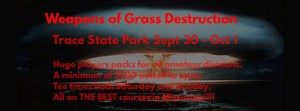 Weapons of Grass Destruction Finale graphic