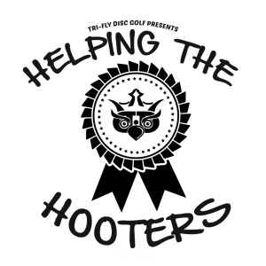 Helping The Hooters presented by TRi-FLY Disc Golf graphic