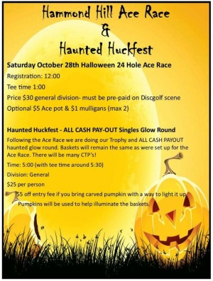 Discraft Holloween Ace Race@ Hammond Hill-CANCELLED NO PRE-PAY GLOW ROUND STILL A GO. graphic