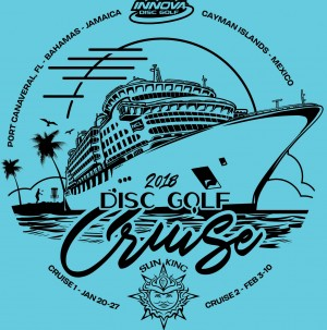Sun King/Innova present Disc Golf Cruise #1 Flex Start Singles graphic