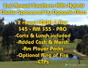 The Second Annual Southern Hills Hybrid Classic Sponsored by Dynamic Discs graphic