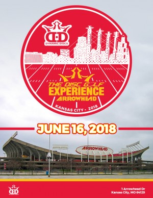 Dynamic Discs presents the 2018 Disc Golf Experience at Arrowhead Stadium graphic