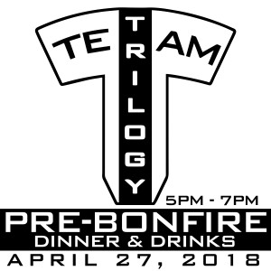 2018 Team Trilogy Pre-Bonfire Dinner and Drinks (GBO) graphic