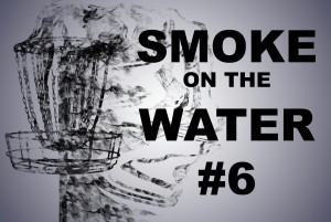 "Smoke On The Water #6 ""Presented By FlighTowel"" graphic"