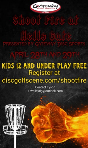 Shoot Fire at Hells Gate presented by Gateway Disc Sports graphic