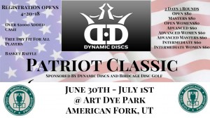 6th Annual Patriot Classic Sponsored by Dynamic Discs And Birdcage Disc Golf graphic