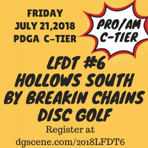 LFDT#6 @ the Hollows by Breakin Chains Disc Golf graphic