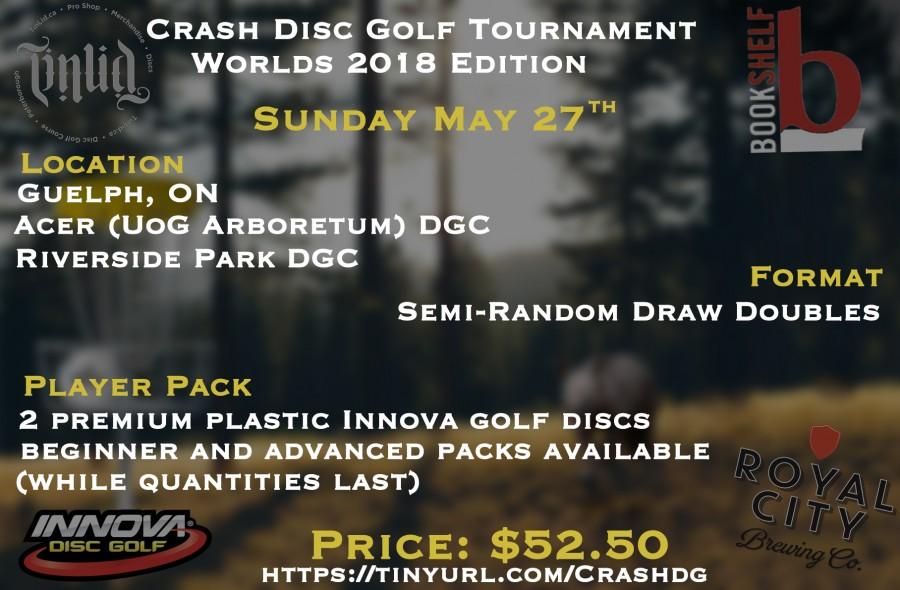 Crash Disc Golf Tournament 2018 Worlds Edition