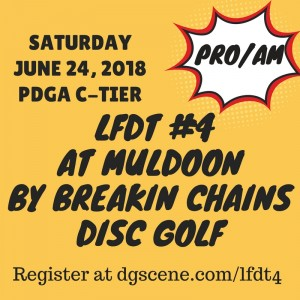 LFDT#4 @  Muldoon by Breakin Chains Disc Golf graphic