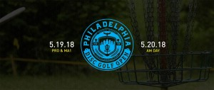 2018 Philadelphia Disc Golf Open - PROS AND MA1 graphic