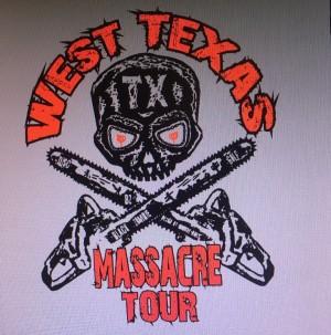 West Texas Massacre Tour stop # 3 graphic