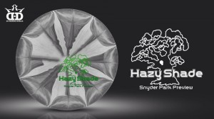 Hazy Shade presents the Snyder Park Preview sponsored by Dynamic Discs graphic