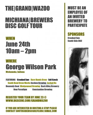 The Grand Wazoo - Michiana Brewers Disc Golf Tour Stop #1 graphic