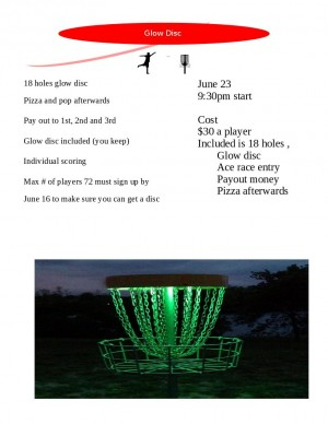 Glow Disc at Pine Hills, June 23rd graphic