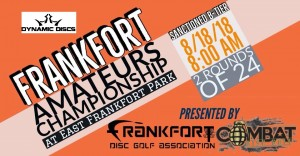 Frankfort Amateurs Championship Presented by Combat Disc Golf graphic