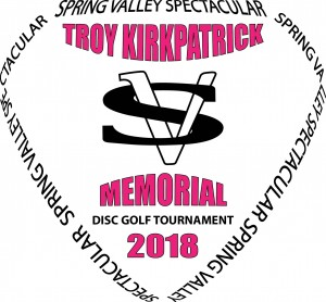 Spring Valley Spectacular Troy Kirkpatrick Memorial graphic