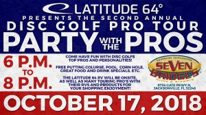 Party with the Pro's presented by Latitude 64 Sponsored by Seven Bridges Brewery graphic
