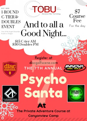 Sasquatch Series #2: Psycho Santa 7 (1 Round C-tier) Sponsored by Discmania and Dude clothing graphic
