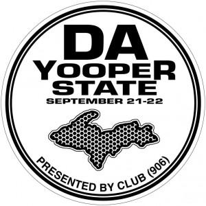 Da yooper States 2019 Presented by Club (906) Driven by Innova graphic