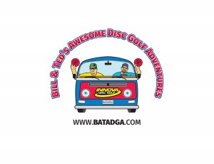 Bill and Ted's Awesome Disc Golf Adventures Presents BATADGA Tour Stop#1 DrivenbyInnovaChampionDiscs graphic