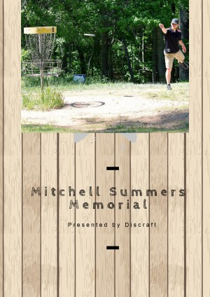 The Mitchell Summers Memorial Presented by Discraft graphic