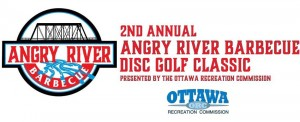 2nd Annual Angry River BBQ Disc Golf Classic, presented by the Ottawa Recreation Commission graphic