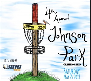 4th Annual Johnson Park Championship Presented by RHD Tire and Discraft graphic