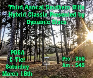 Third Annual Southern Hills Hybrid Classic Presented by Dynamic Discs graphic