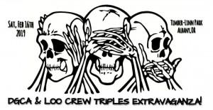 DGCA & LOO CREW TRIPLES EXTRAVAGANZA! graphic