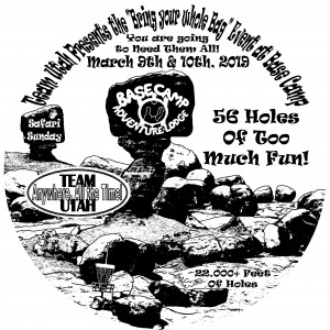 Team Utah's - Bring Your Whole Bag Event at Base Camp Adventure Lodge graphic