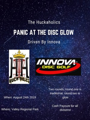 The Huckaholics Panic At The Disc Glow Driven by Innova graphic
